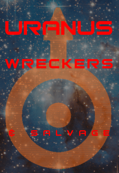 Uranus Wreckers & Salvage. They'll fix your pressure vessel, all right! Click through to grab the full-size image from Imgur!