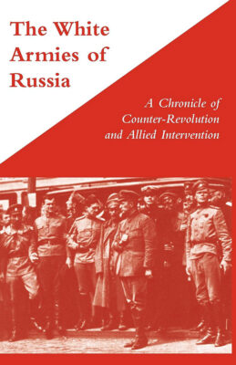 Book Review: The White Armies of Russia